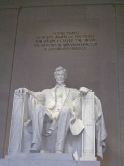 Ab Lincoln. This Memorial and statue is very impressive & inspiring. He was clearly a pretty important man.
